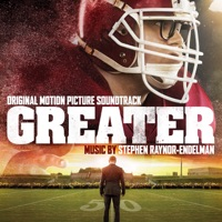 Greater - Official Soundtrack