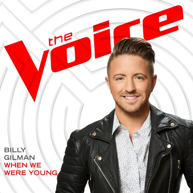 When We Were Young: When We Were Young (The Voice Performance)