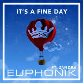 It's a Fine Day (feat. Zandra)