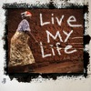 Live My Life - Single, Aloe Blacc