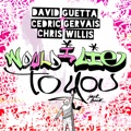 David Guetta & Cedric Gervais & Chris Willis Would I Lie To You