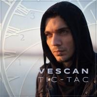 Tic-Tac (feat. Mahia Beldo) - Single - Vescan