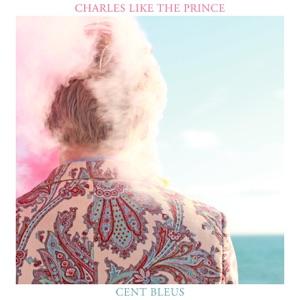 CHARLES LIKE THE PRINCE - Mauvaise Foi