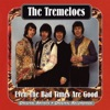 Even the Bad Times Are Good, The Tremeloes