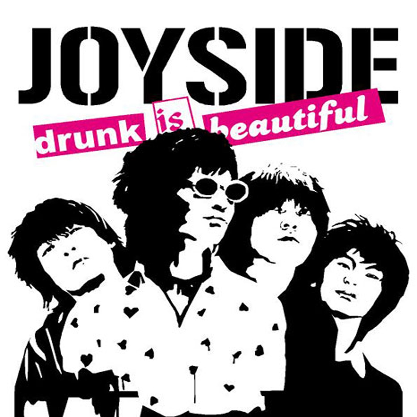 Joyside - Drunk Is Beautiful