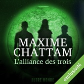 L'alliance des trois (Autre Monde 1) - Maxime Chattam