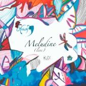 Meludine (Live)