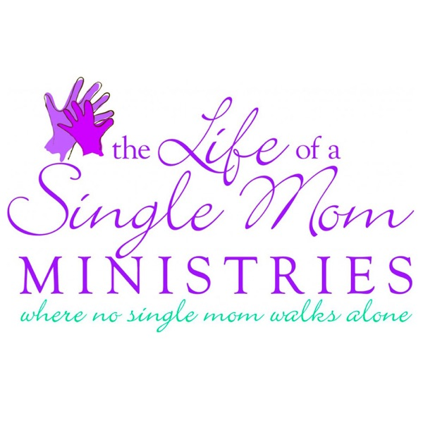 The Life of a Single Mom Ministries