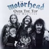 Over the Top: The Rarities, Motörhead