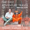 Adventure Travel, Far East: Inspired by Rick Steves, Lonely Planet, National Geographic