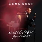 Cenk Eren - Repertuvar / Ferdi Özbeğen Şarkıları artwork