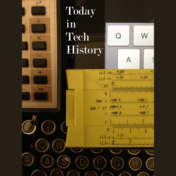 Today in Tech History with Tom Merritt