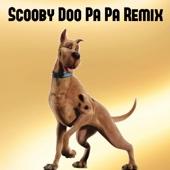 Scooby Doo Pa Pa (Electro Remix)