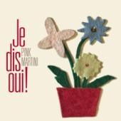 Pink Martini - Je dis oui !  artwork