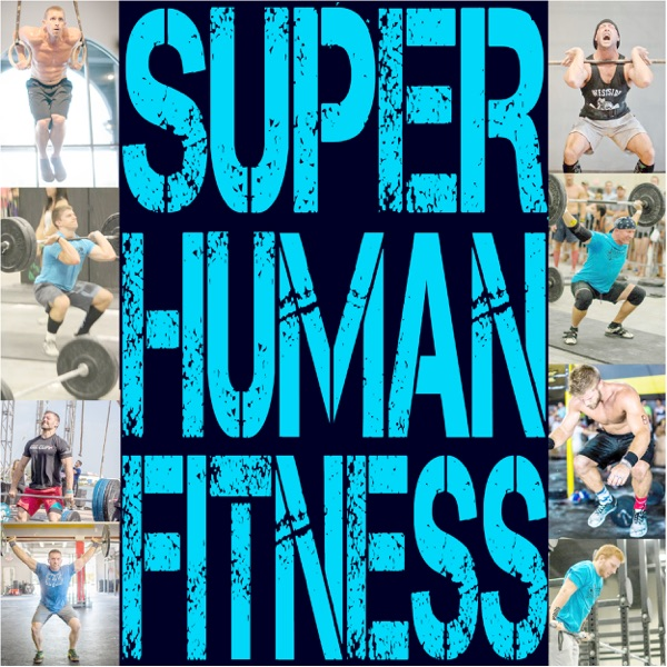 The Living Superhuman Fitness Podcast