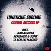 Lunatique Sublime - Global Access