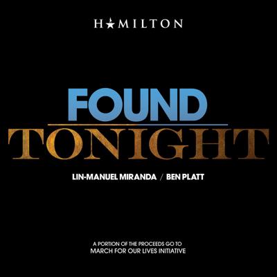Found / Tonight - Ben Platt & Lin-Manuel Miranda song