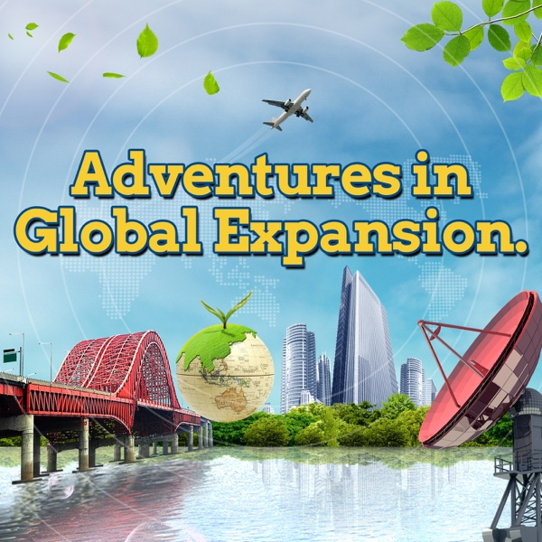Adventures in Global Expansion