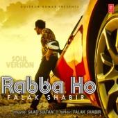 Rabba Ho (Soul Version)