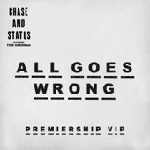 All Goes Wrong (feat. Tom Grennan) [Premiership VIP]