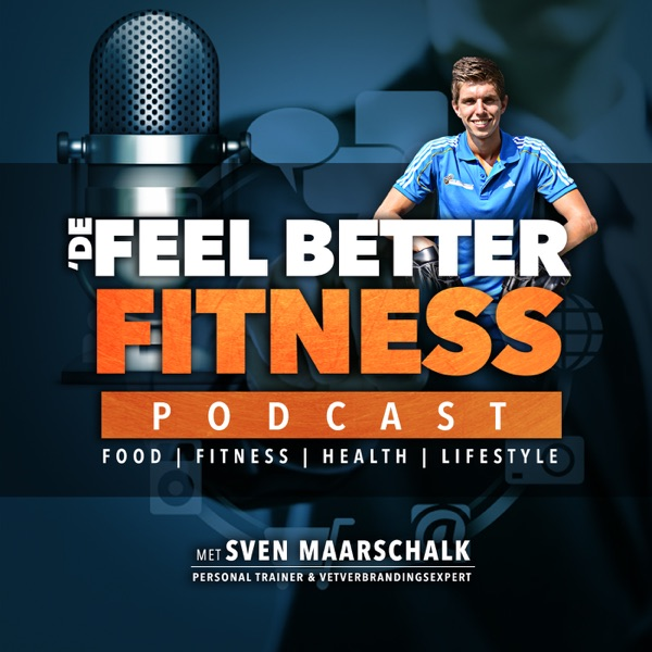 De Feel Better Fitness Podcast