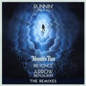 Runnin' (Lose It All) [feat. Beyoncé & Arrow Benjamin] [Zinc Remix]