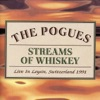 Streams of Whiskey: Live in Leysin, Switzerland 1991, The Pogues