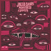 Monster 2.0 (feat. Boogie) - Jacob Banks Cover Art