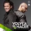 Volví a Nacer (feat. Maluma) - Single, Carlos Vives
