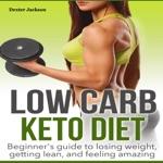 Low Carb: Keto Diet Beginner