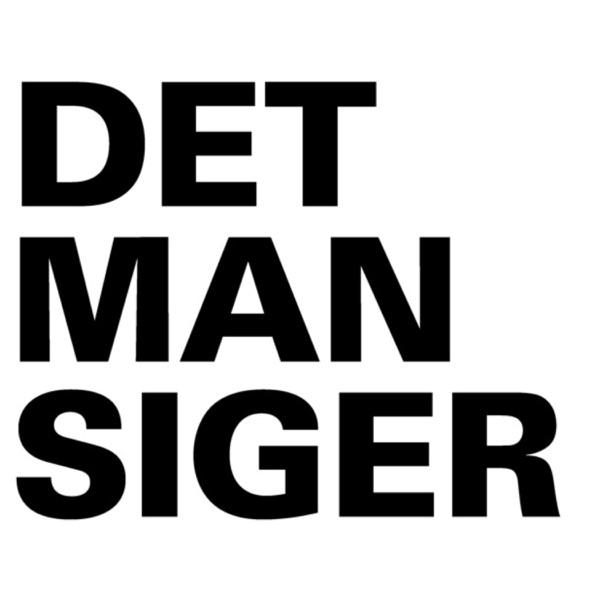 DET MAN SIGER