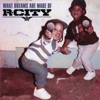 What Dreams Are Made Of