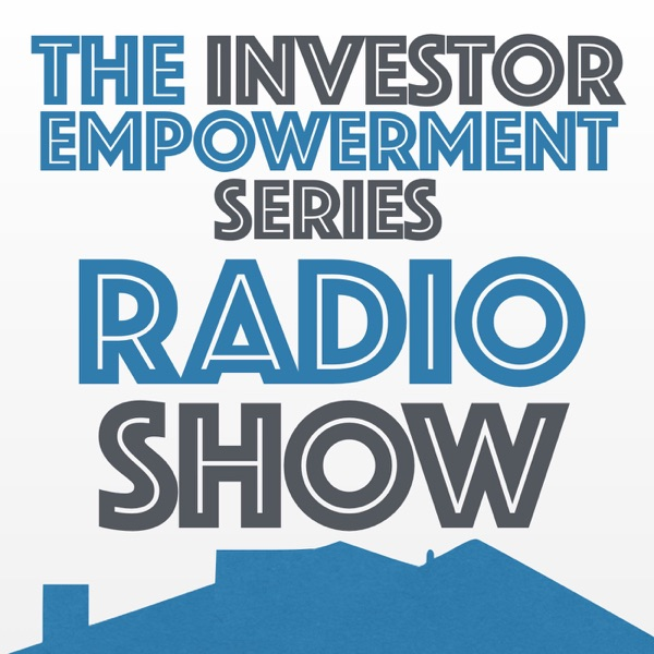 The Investor Empowerment Series Radio Show
