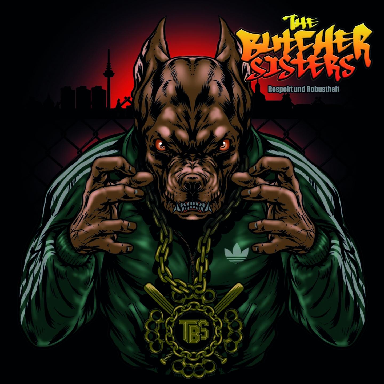 The Butcher Sisters - Respekt und Robustheit (2016)