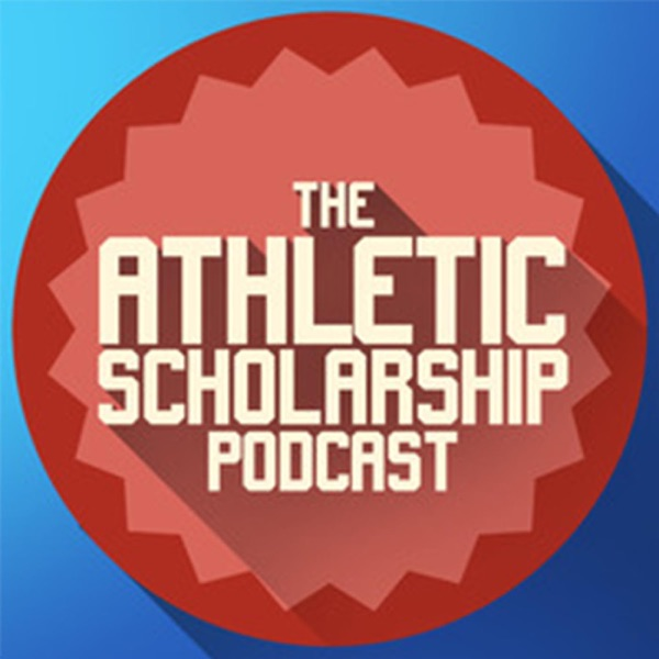 The Recruit-Me Athletic Scholarship Podcast with Jon Fugler