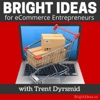 The Bright Ideas Podcast | Proven Entrepreneur Success Stories