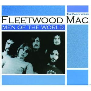 Men of the World: The Early Years - Fleetwood Mac, Fleetwood Mac