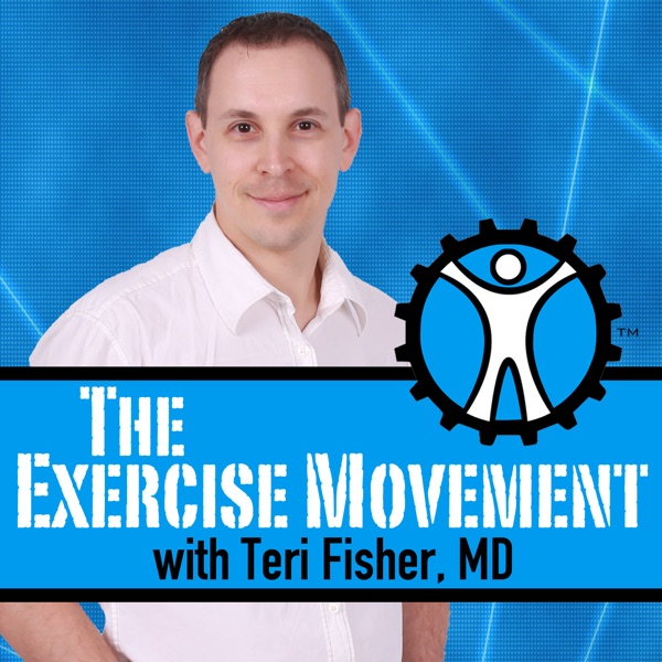 The Exercise Movement Podcast: Fitness | Nutrition | Health | Wellness | Lifestyle