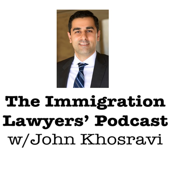 The Immigration Lawyers' Podcast