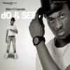 Do & See (feat. Gasmilla) - Single, Bobby Billion
