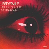 All the Colours of the Dark (Bonus Track Version), Federale
