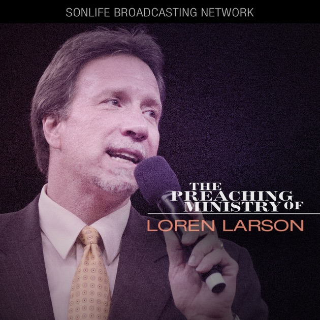 Loren Larson By Jimmy Swaggart Ministries On Apple Podcasts