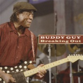 Buddy Guy - Breaking Out artwork
