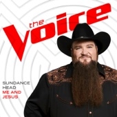 Sundance Head - Me and Jesus (The Voice Performance) artwork