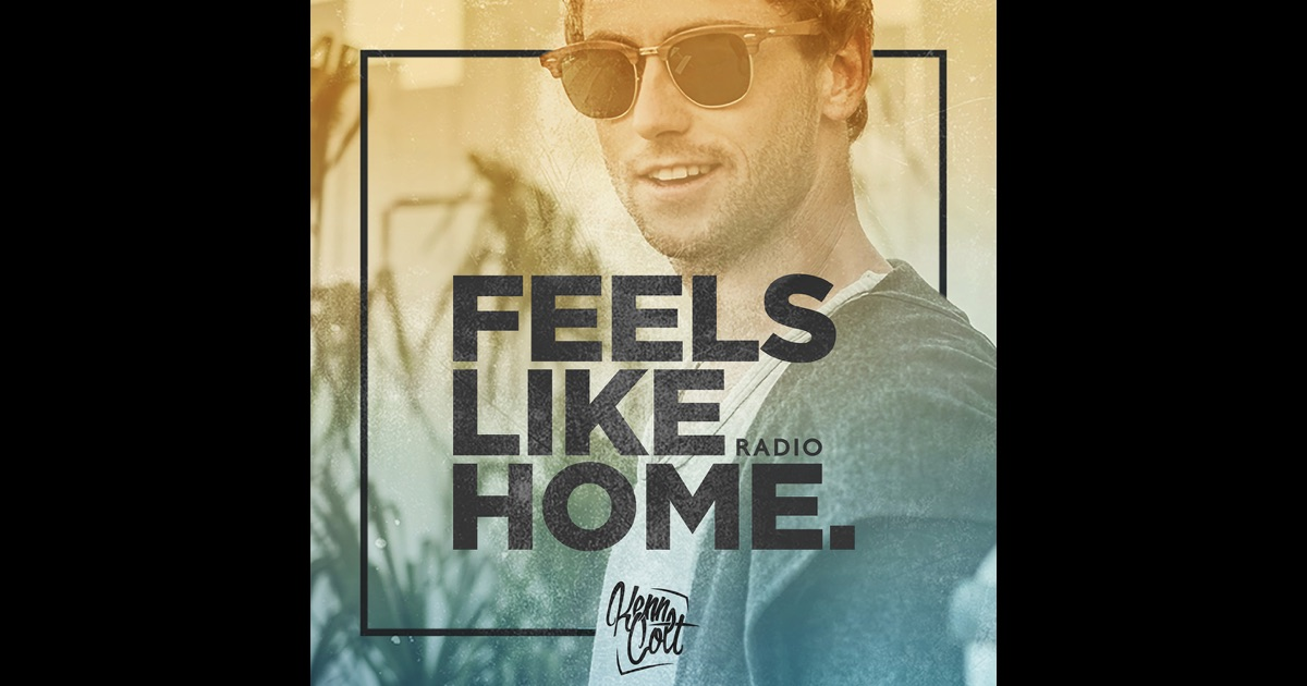 feels like home radio by kenn colt on itunes. Black Bedroom Furniture Sets. Home Design Ideas