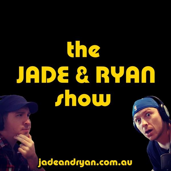 The Jade & Ryan Show