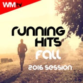 Running Hits Fall 2016 Session (60 Minutes Non-Stop Mixed Compilation for Fitness & Workout)