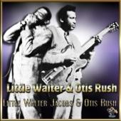 Little Walter and Otis Rush