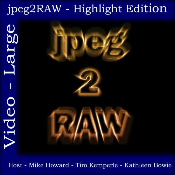 jpeg2RAW Photography Podcast - Photography Tips, Demo's, How-To's, reviews and more