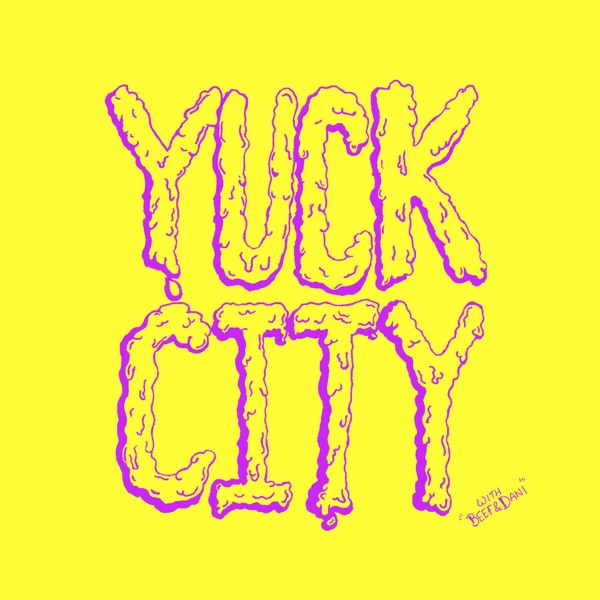 Yuck City